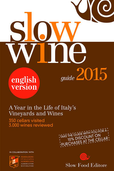 Slow Wine 2015 (English Edition)